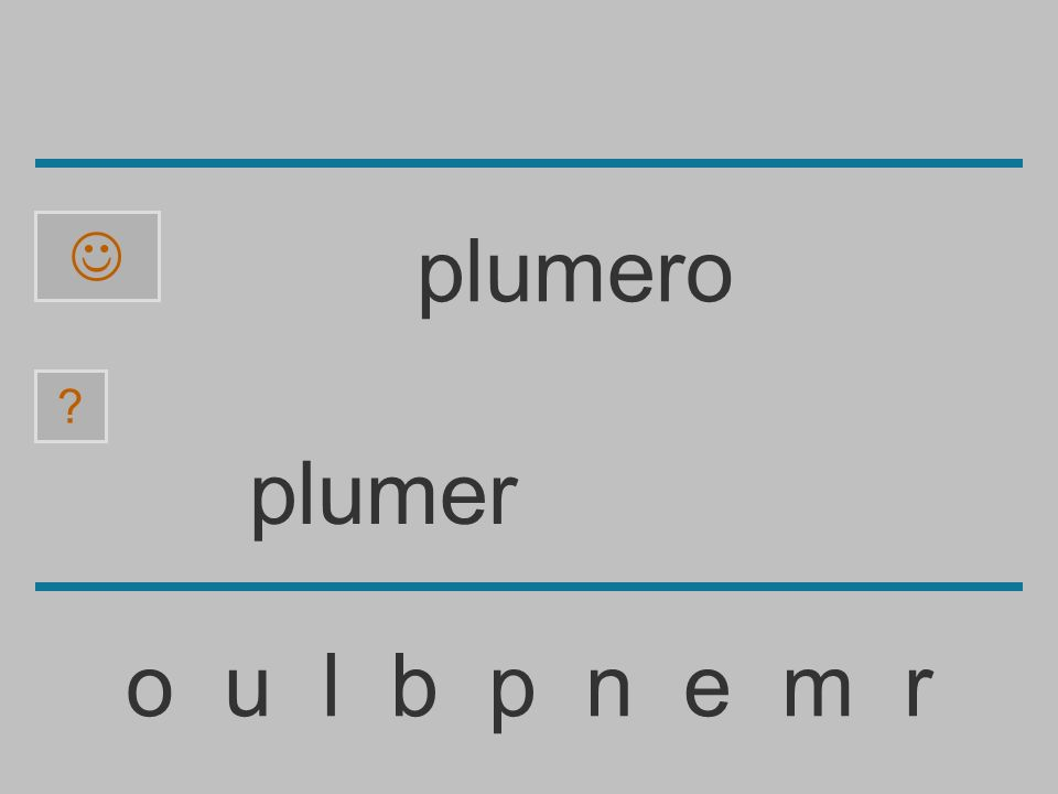 plume o u l b p n e m r ? plumero