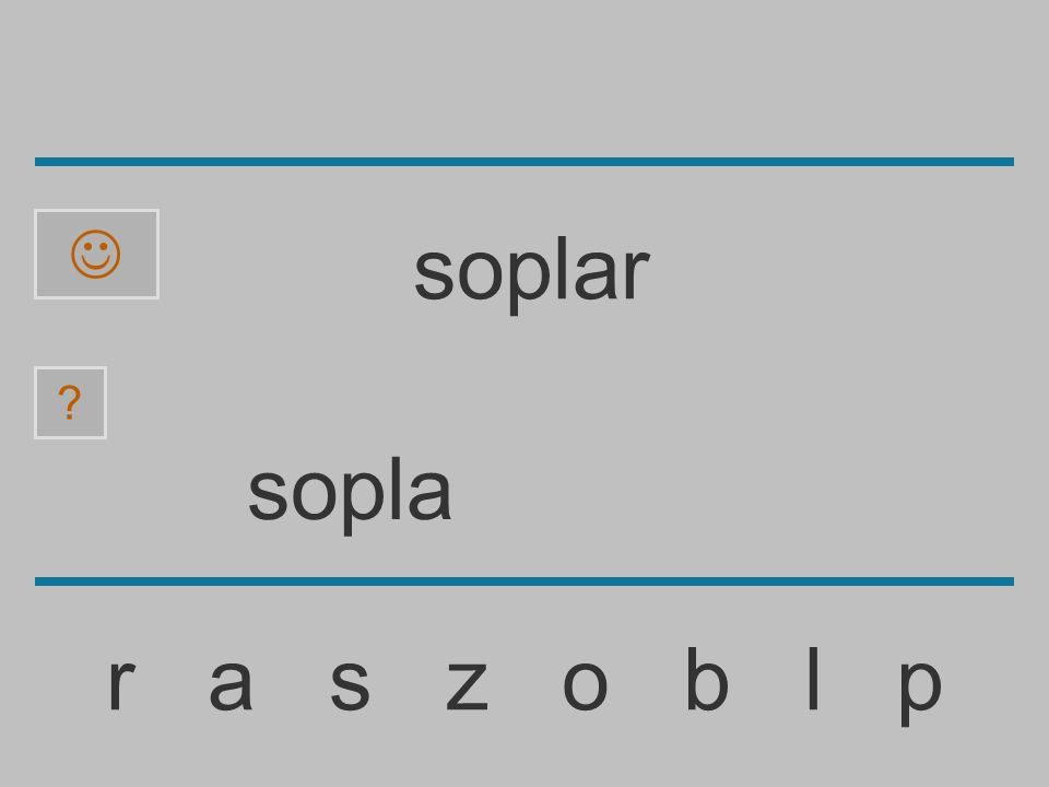 sopl r a s z o b l p ? soplar