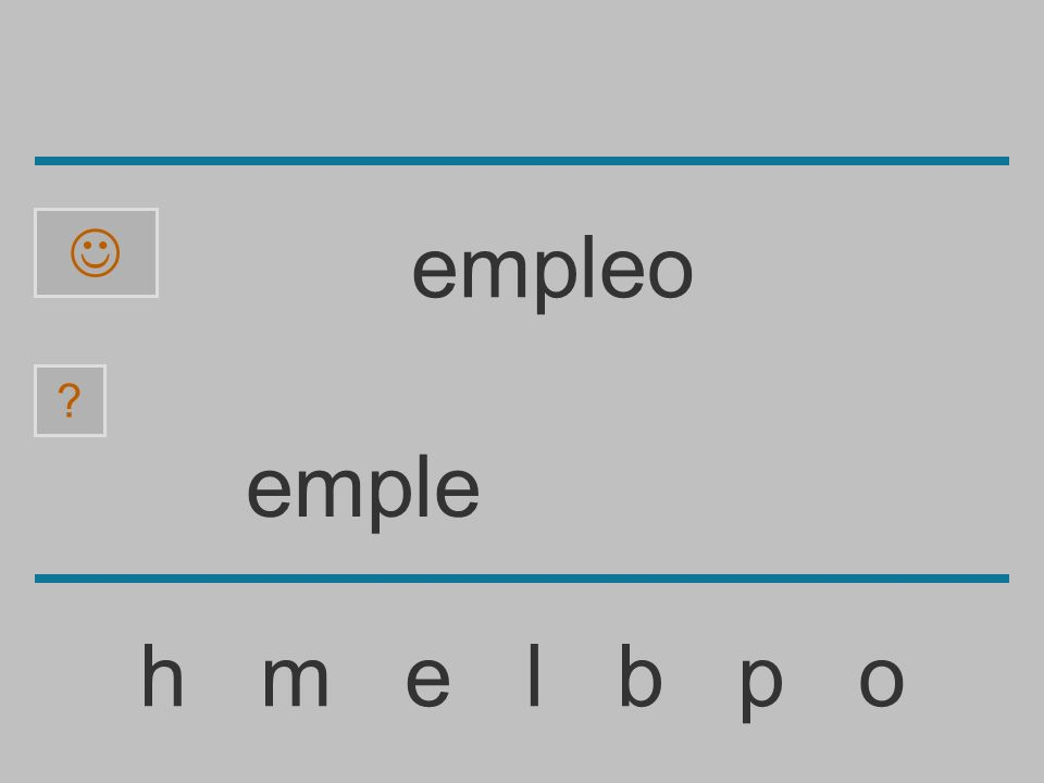 empl h m e l b p o ? empleo