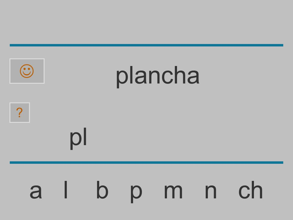 p a l b p m n ch ? plancha