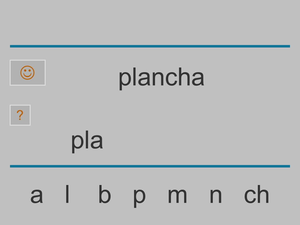 pl a l b p m n ch ? plancha