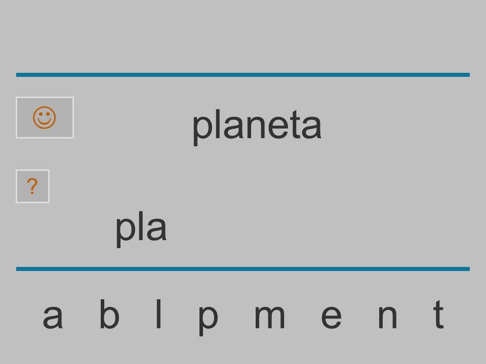 pl a b l p m e n t ? planeta