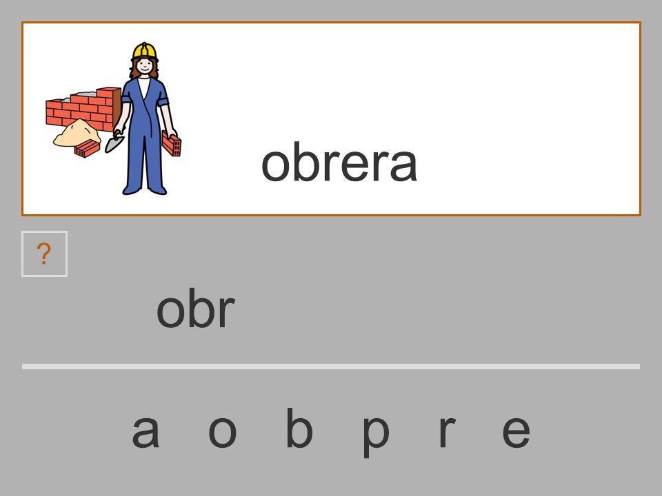 ob a o b p r e obrera