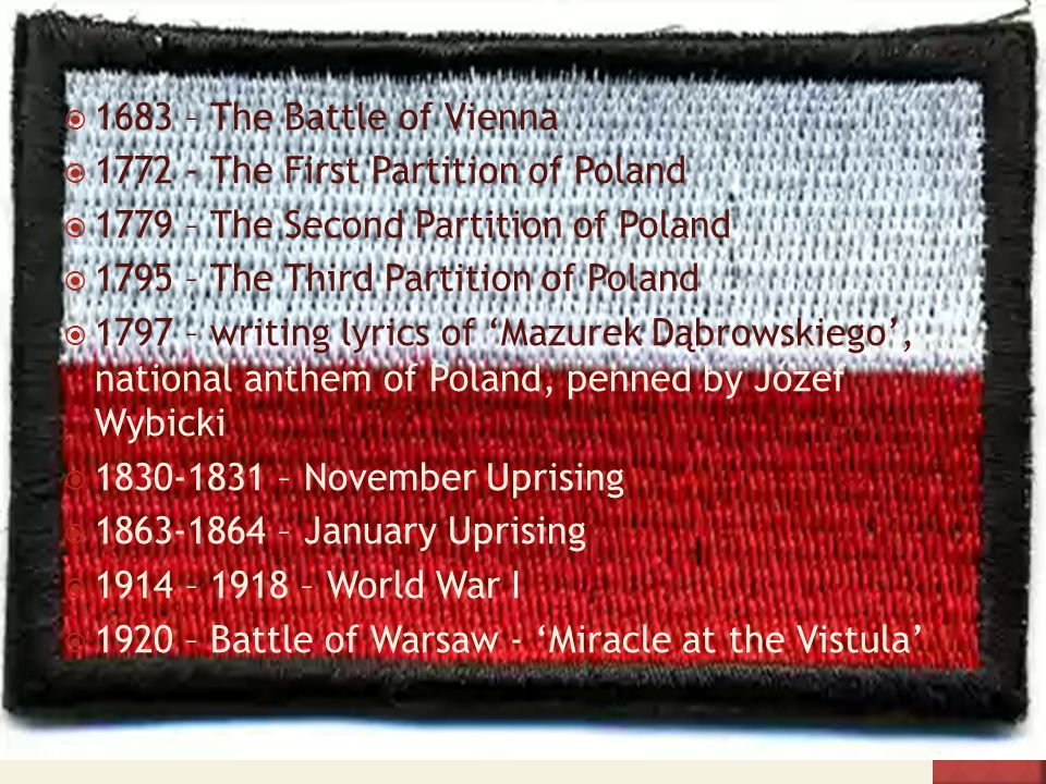 1683 – The Battle of Vienna 1772 - The First Partition of Poland 1779 – The Second Partition of Poland 1795 – The Third Partition of Poland 1797 – wri