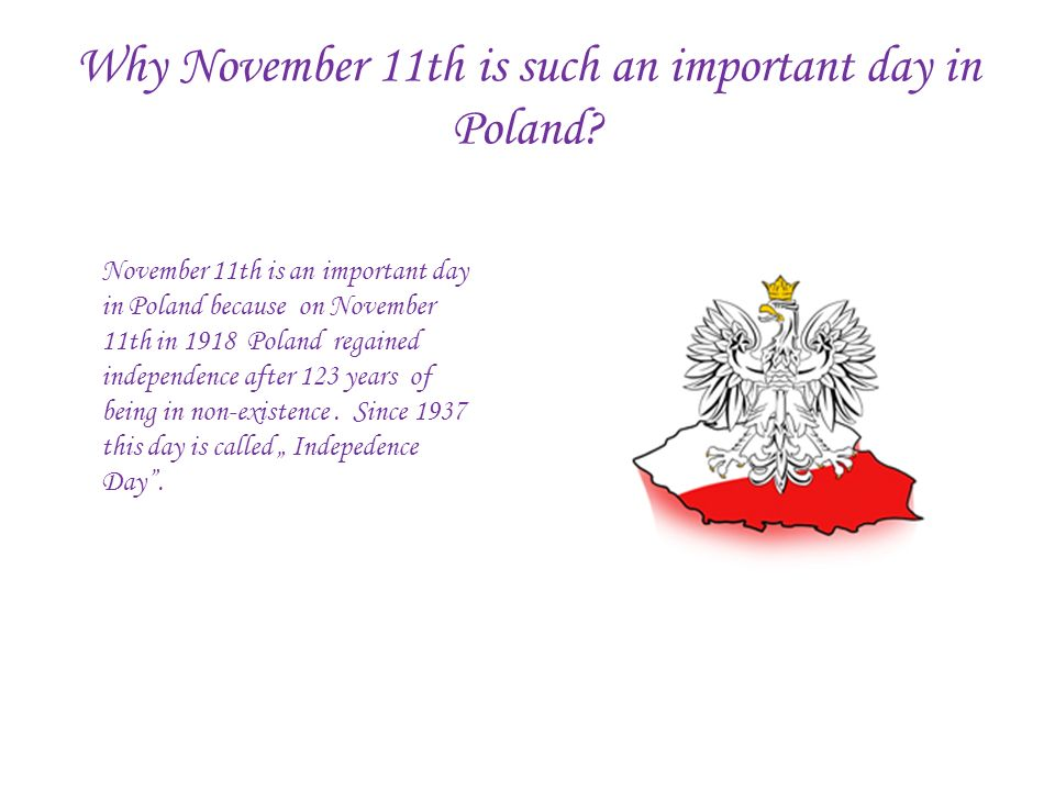 Why November 11th is such an important day in Poland.
