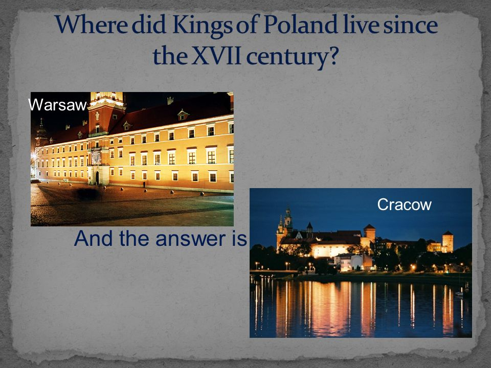 Warsaw Cracow And the answer is