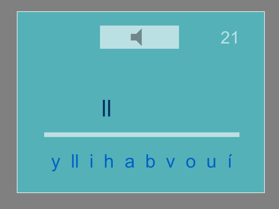 ll u v i a y ll i h a b v o u í 21