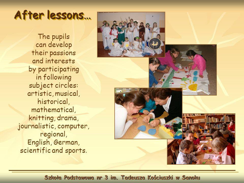 After lessons… Szkoła Podstawowa nr 3 im.