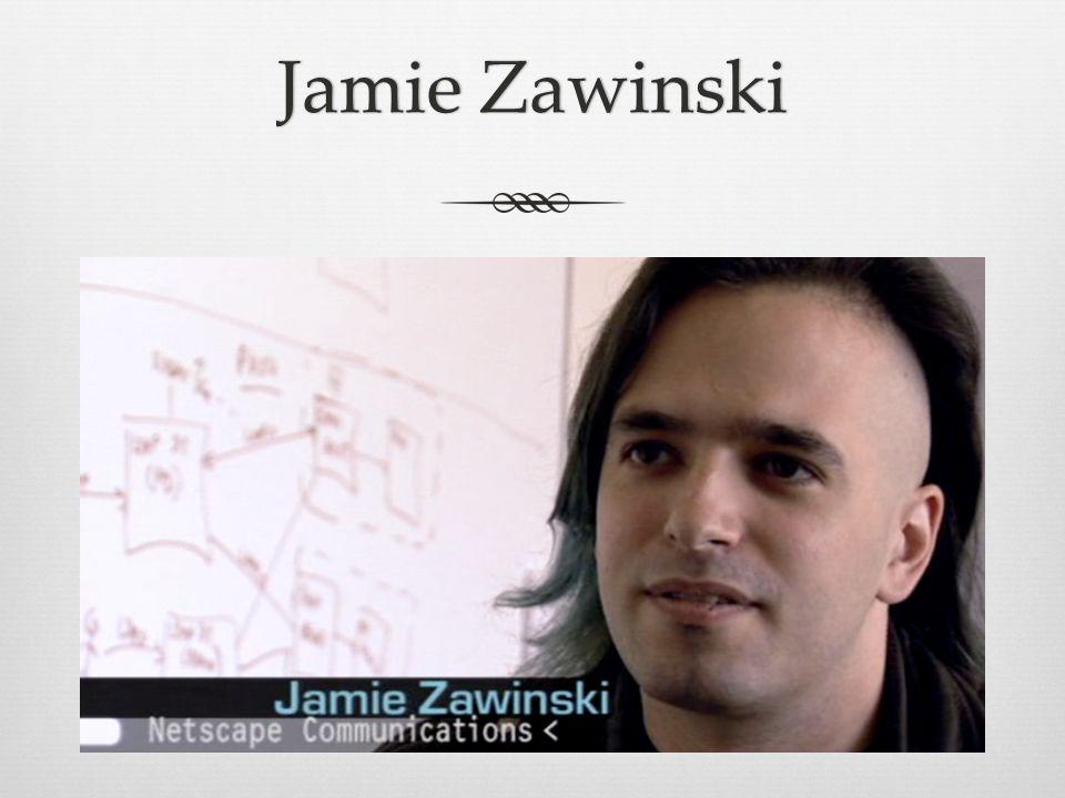 Jamie ZawinskiJamie Zawinski