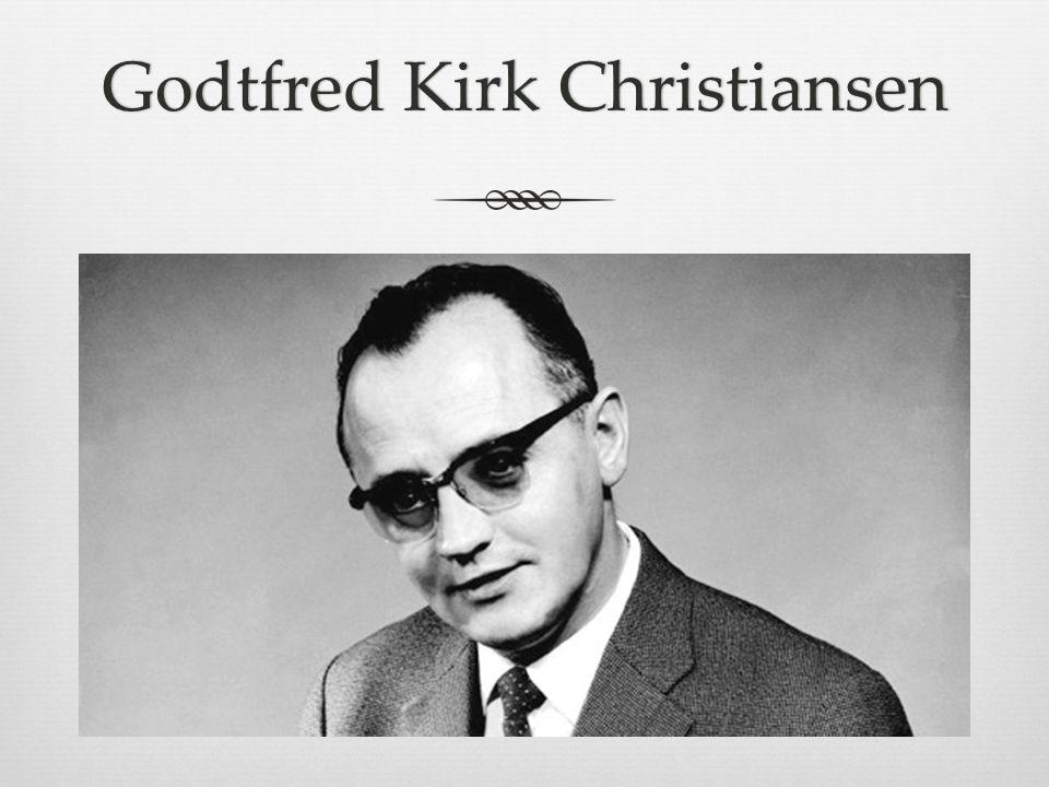 Godtfred Kirk ChristiansenGodtfred Kirk Christiansen