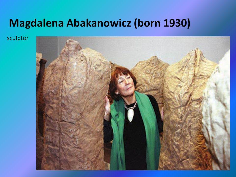 Magdalena Abakanowicz (born 1930) sculptor