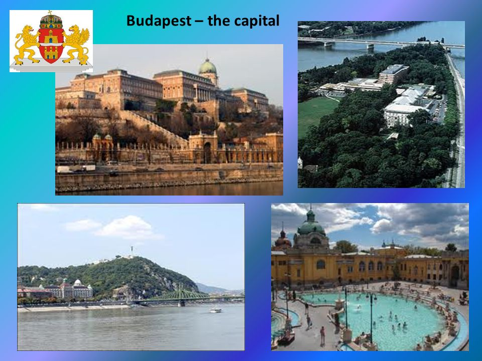 Budapest – the capital