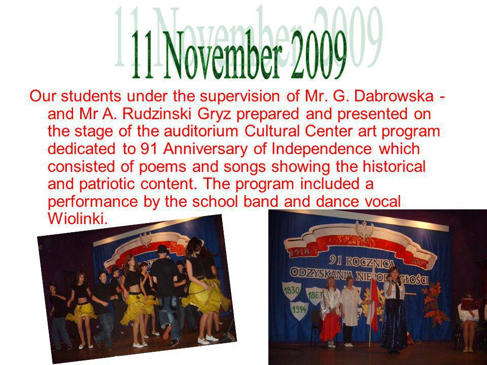 Our students under the supervision of Mr. G. Dabrowska - and Mr A.