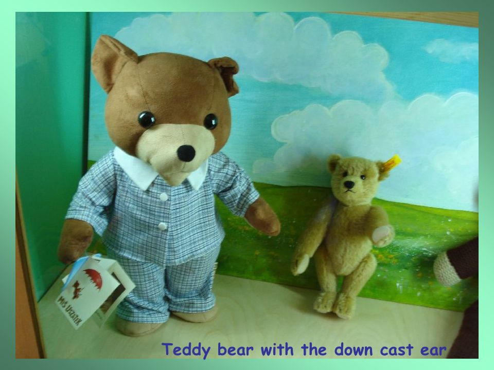 Teddy bear with the down cast ear