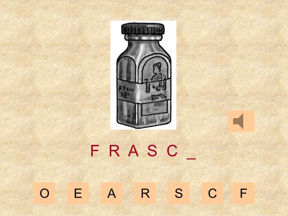 OEARSCF F R A S _ _