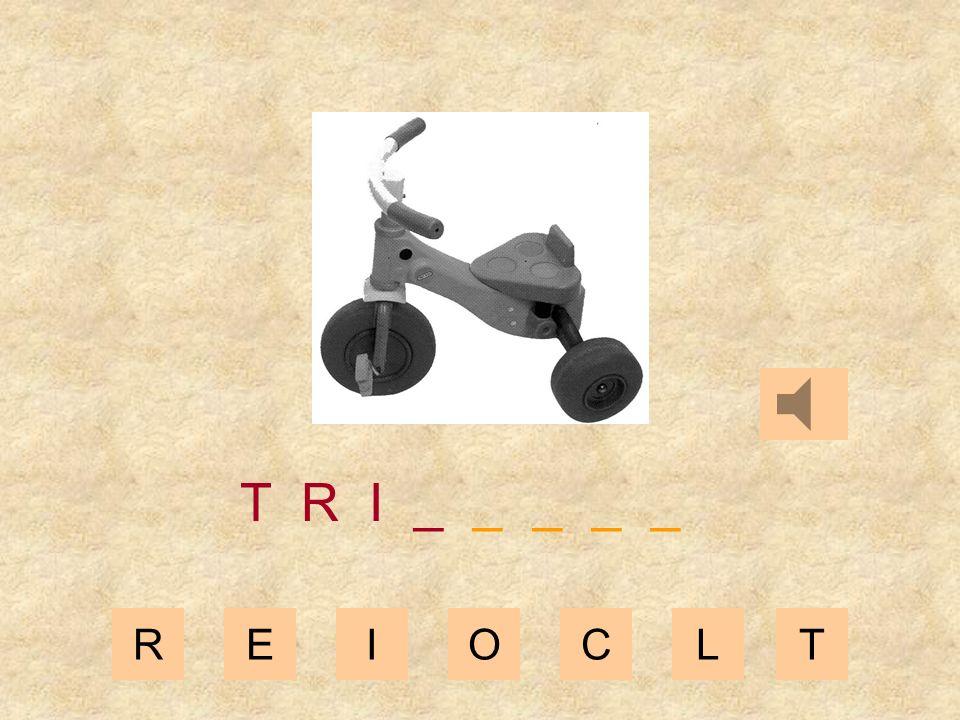 REIOCLT T R _ _ _ _ _ _