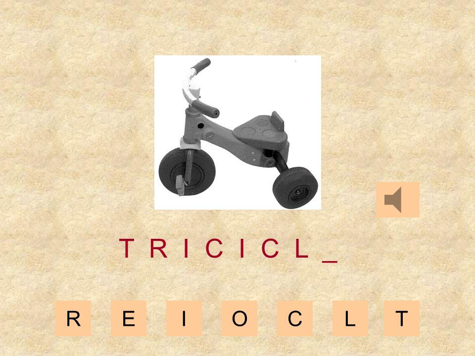 REIOCLT T R I C I C _ _