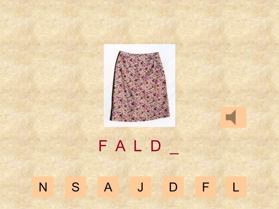 NSAJDFL F A L _ _
