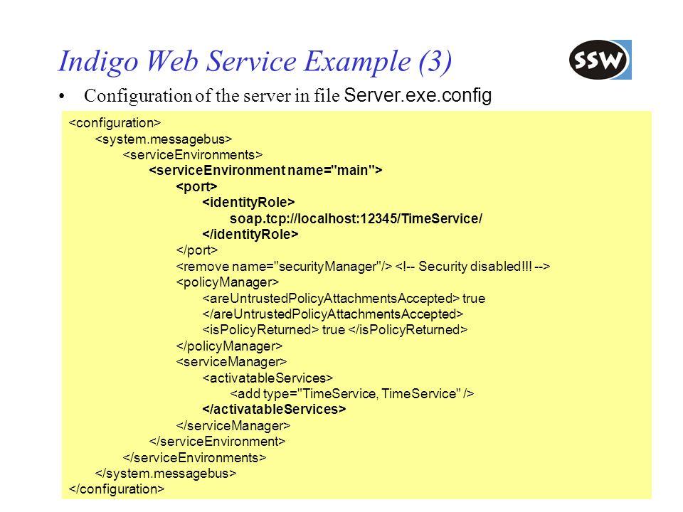 65 Indigo Web Service Example (3) Configuration of the server in file Server.exe.config soap.tcp://localhost:12345/TimeService/ true true