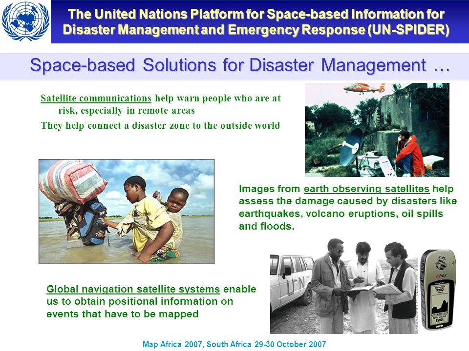The United Nations Platform for Space-based Information for Disaster Management and Emergency Response (UN-SPIDER) Map Africa 2007, South Africa 29-30