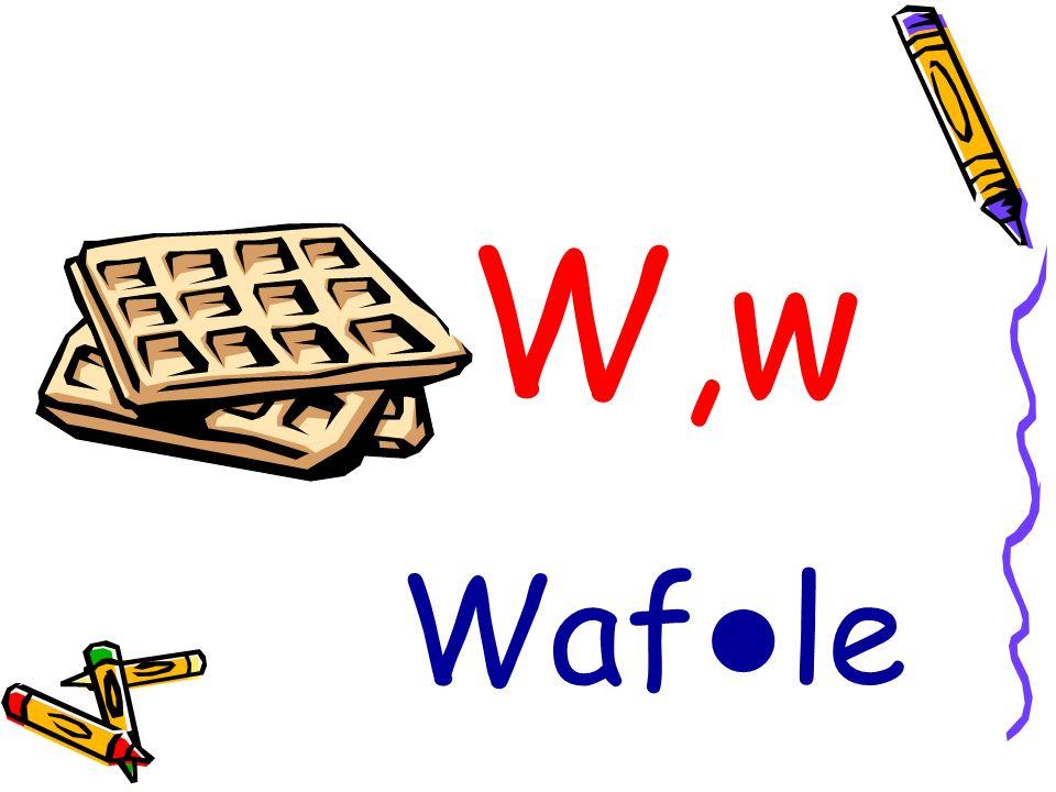 W,w Waf le
