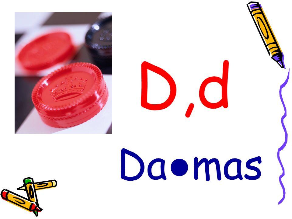 D,d Da mas