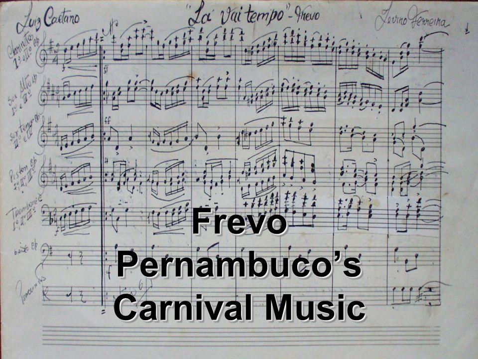 Frevo Pernambucos Carnival Music