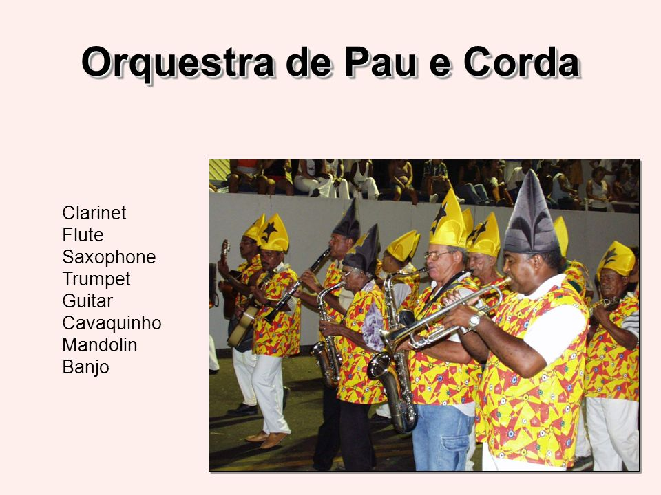 Orquestra de Pau e Corda Clarinet Flute Saxophone Trumpet Guitar Cavaquinho Mandolin Banjo