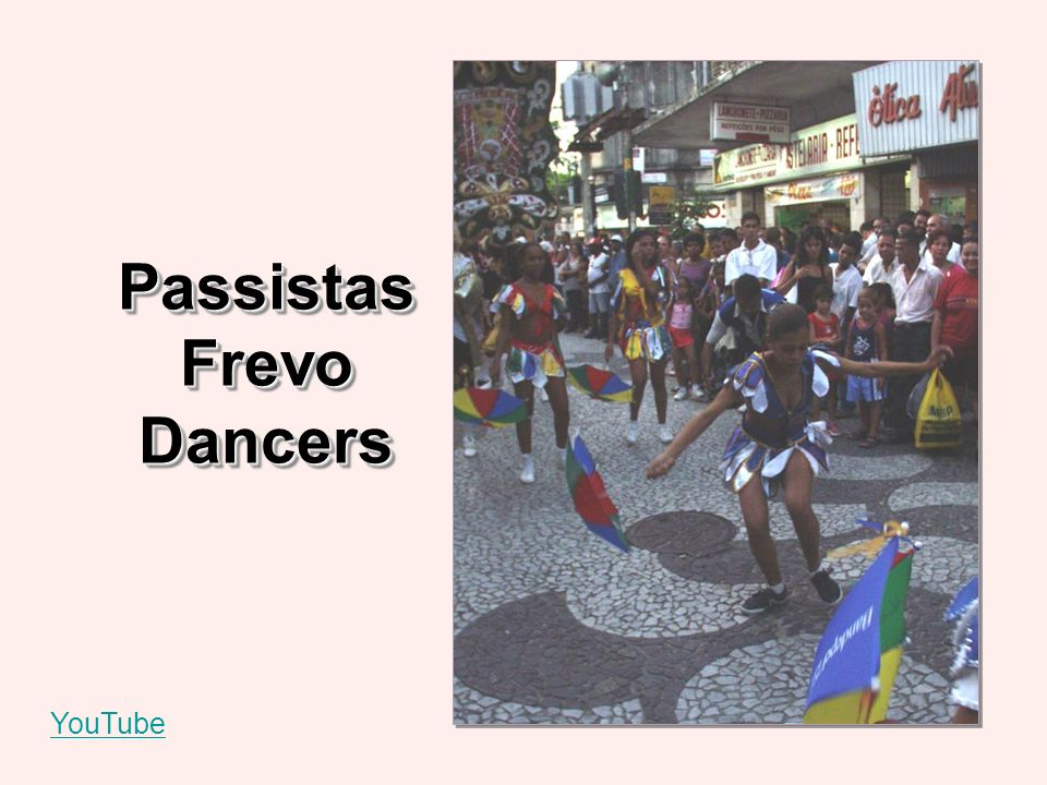 Passistas Frevo Dancers YouTube