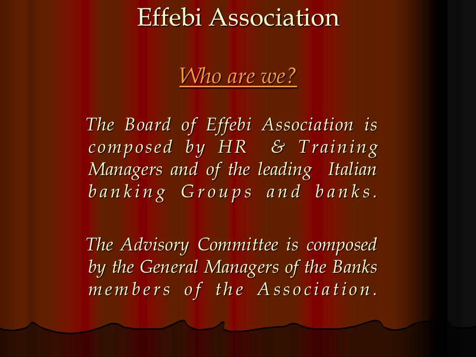 Effebi Association Who are we.