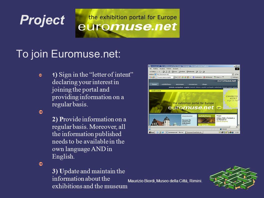 To join Euromuse.net: Project Maurizio Biordi, Museo della Città, Rimini.