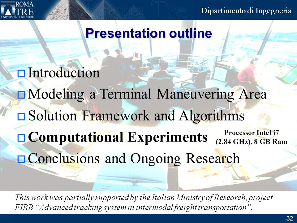 Junior Consulting Dipartimento di Ingegneria Introduction Modeling a Terminal Maneuvering Area Solution Framework and Algorithms Computational Experim