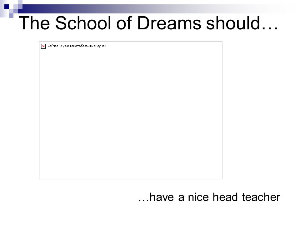 The School of Dreams should… …teach respect for natural environment