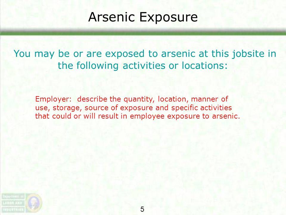 Arsenic Regulations WISHA Arsenic Regulations The WISHA arsenic regulations contains much more information in detail.