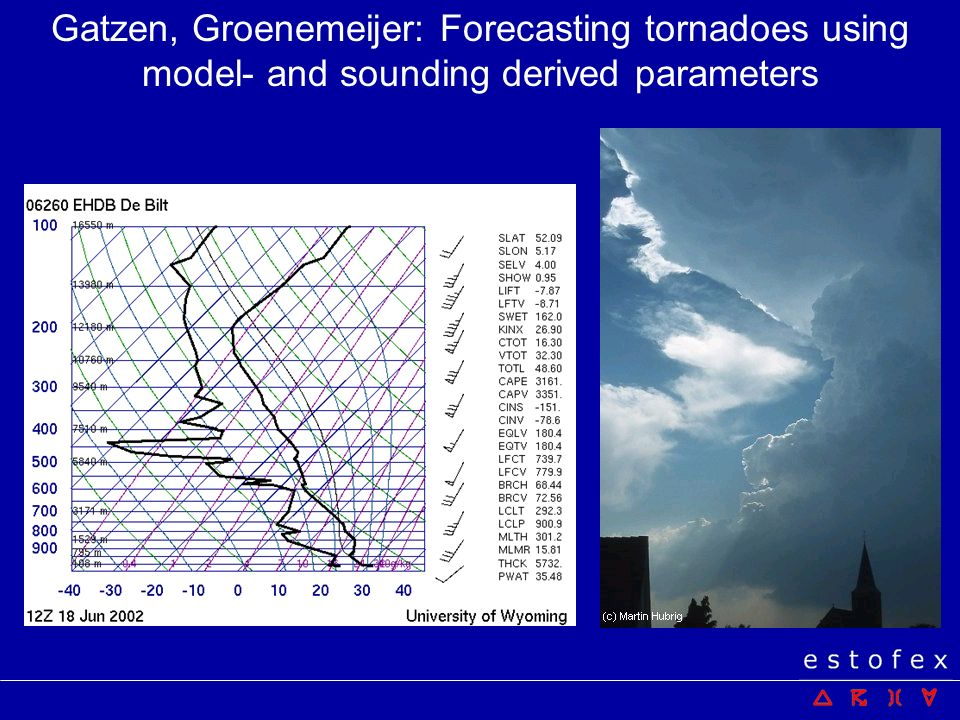 Using parameters: A scenario for a weather pattern associated with critical values In collaboration with Lars Lowinski (Meteos Munich) a scenario was designed that is characterized by critical values of mentioned parameters.
