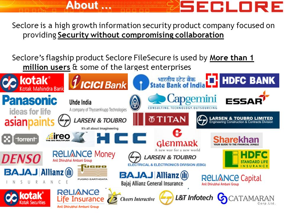 About … Seclore is a high growth information security product company focused on providing Security without compromising collaboration Seclores flagsh