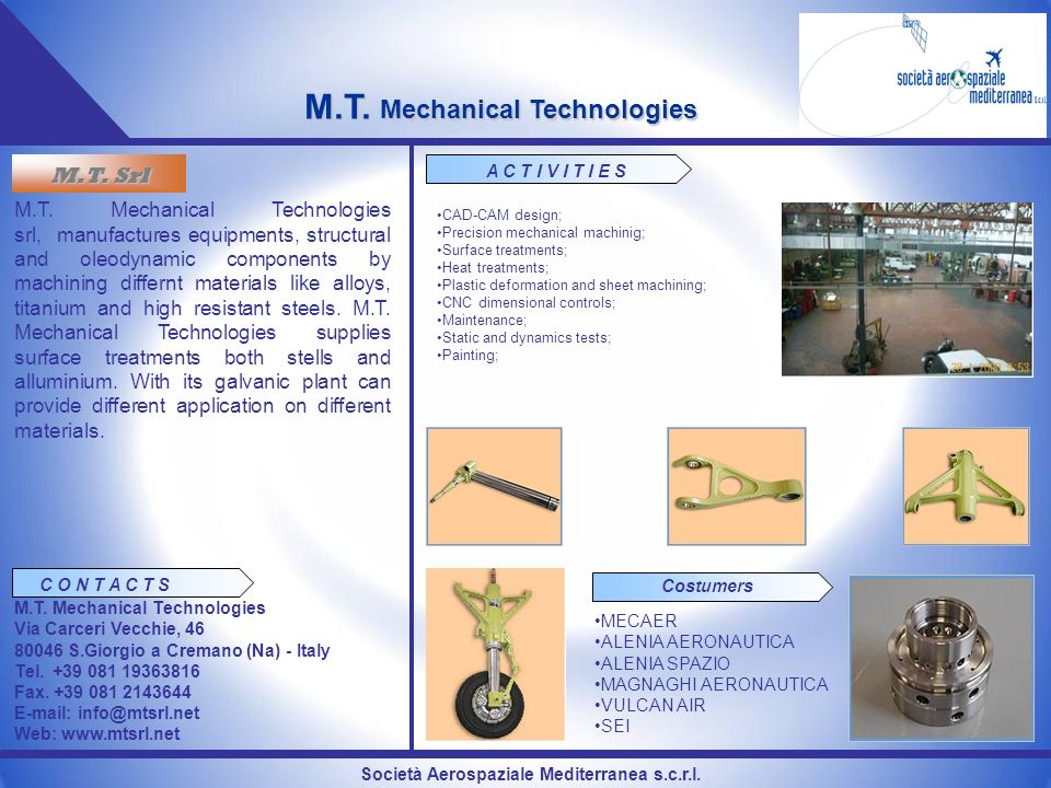 Società Aerospaziale Mediterranea s.c.r.l. M.T. Mechanical Technologies M.T. Srl M.T. Mechanical Technologies srl, manufactures equipments, structural