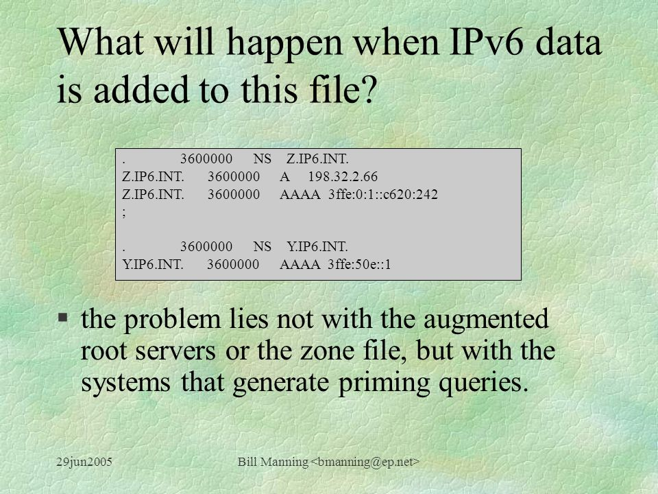 29jun2005Bill Manning What will happen when IPv6 data is added to this file.