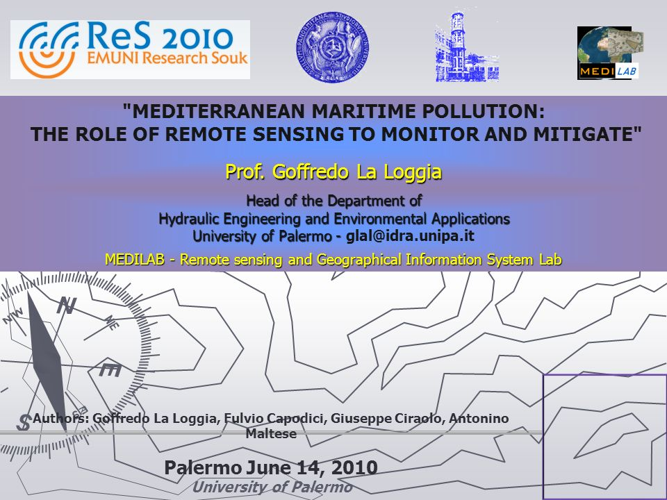 Palermo June 14, 2010 University of Palermo Head of the Department of Hydraulic Engineering and Environmental Applications University of Palermo - Uni