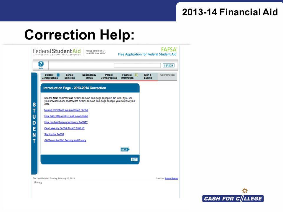 Correction Help: 2013-14 Financial Aid