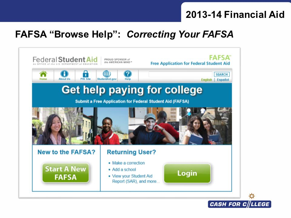 2013-14 Financial Aid FAFSA Browse Help: Correcting Your FAFSA