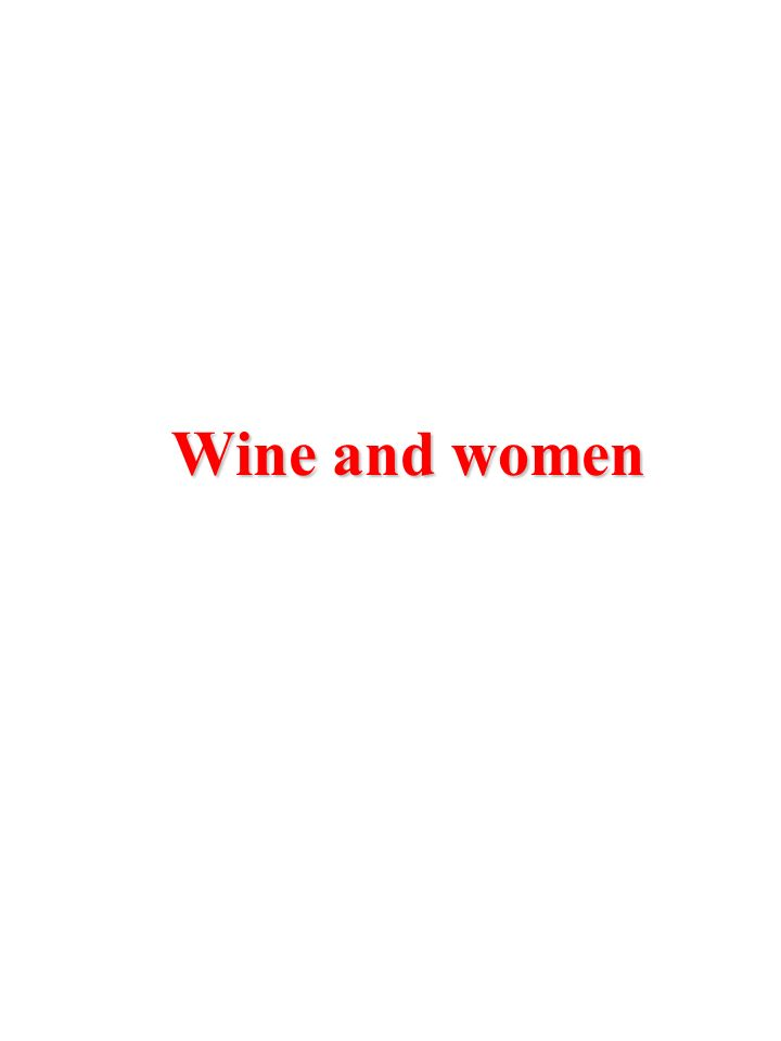 Wine and women
