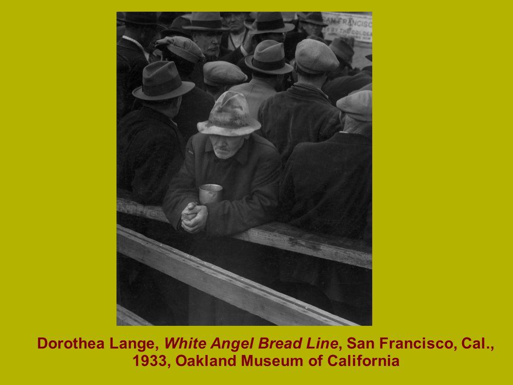 Dorothea Lange, White Angel Bread Line, San Francisco, Cal., 1933, Oakland Museum of California