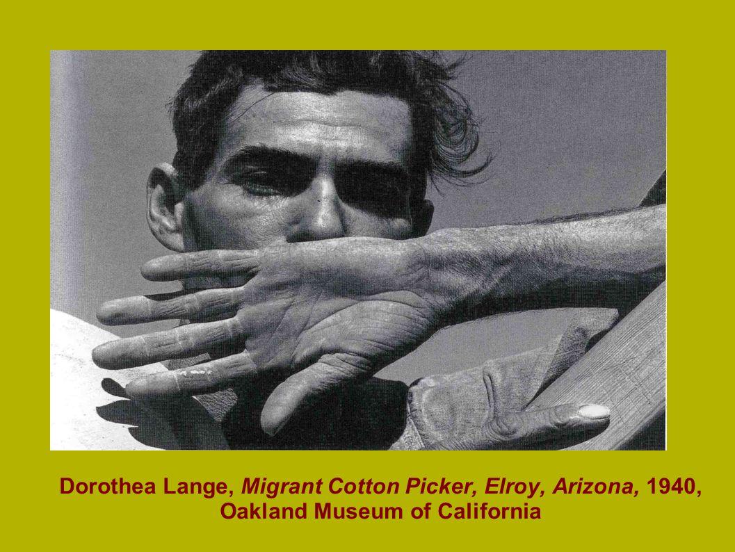 Dorothea Lange, Migrant Cotton Picker, Elroy, Arizona, 1940, Oakland Museum of California