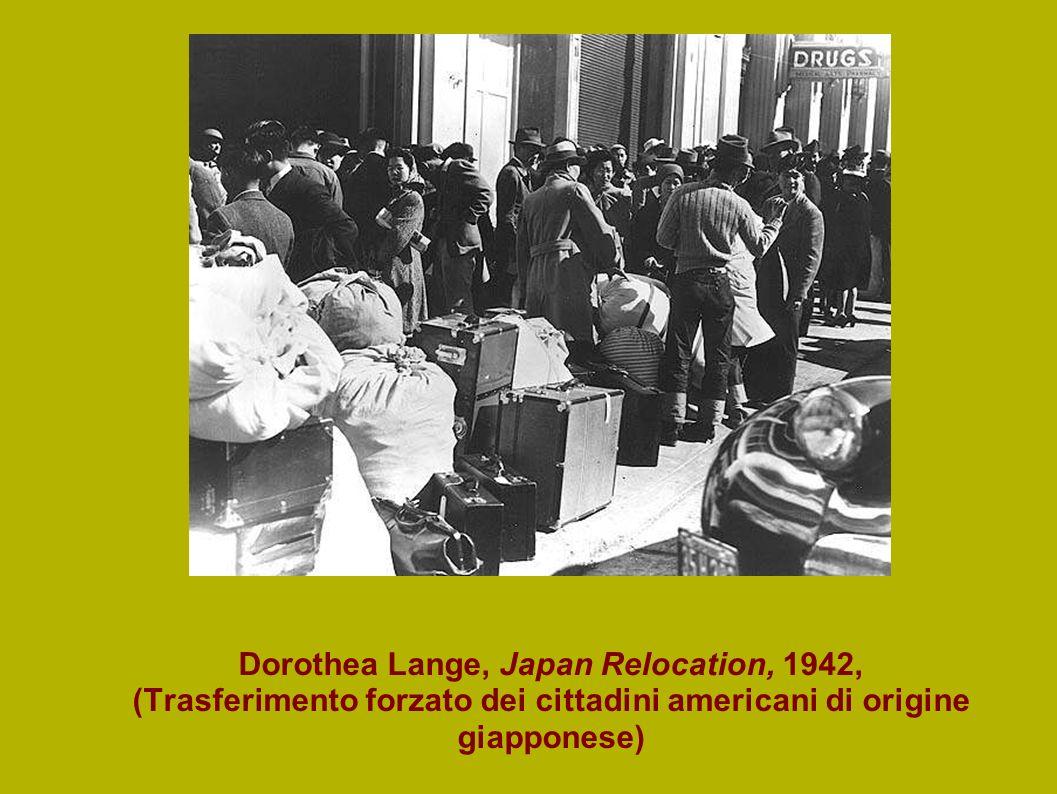 Dorothea Lange, Japan Relocation, 1942, (Trasferimento forzato dei cittadini americani di origine giapponese)