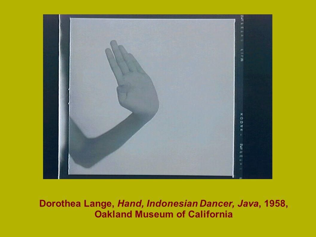 Dorothea Lange, Hand, Indonesian Dancer, Java, 1958, Oakland Museum of California