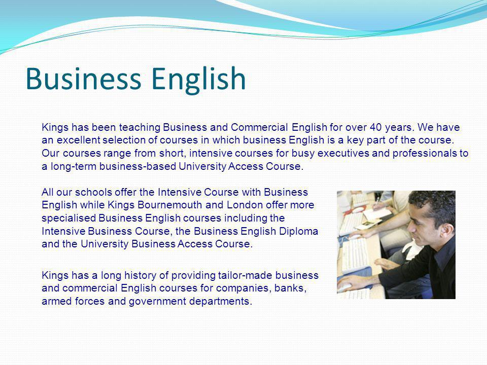 Business English Kings has been teaching Business and Commercial English for over 40 years. We have an excellent selection of courses in which busines