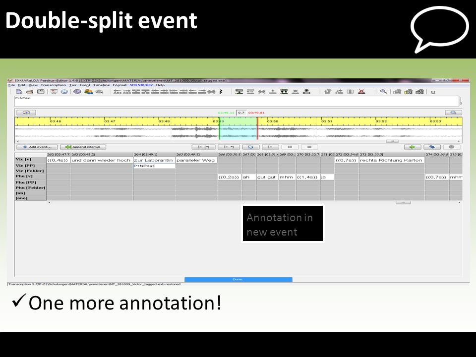 One more annotation! Double-split event Annotation in new event