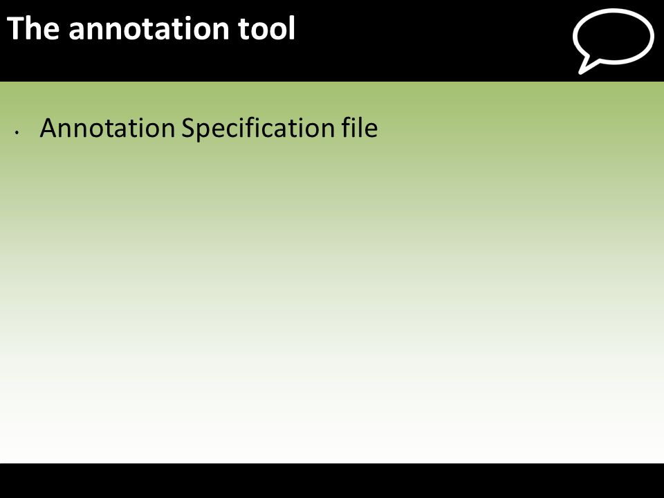 The annotation tool Annotation Specification file