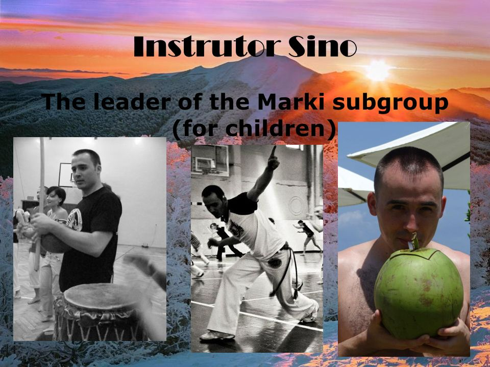 Instrutor Sino The leader of the Marki subgroup (for children)